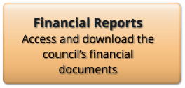 Financial Reports Access and download the council's financial documents