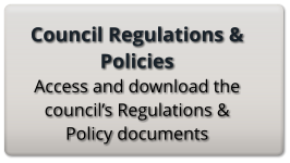 Council Regulations & Policies Access and download the council's Regulations & Policy documents