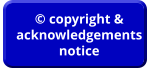 © copyright & acknowledgements notice